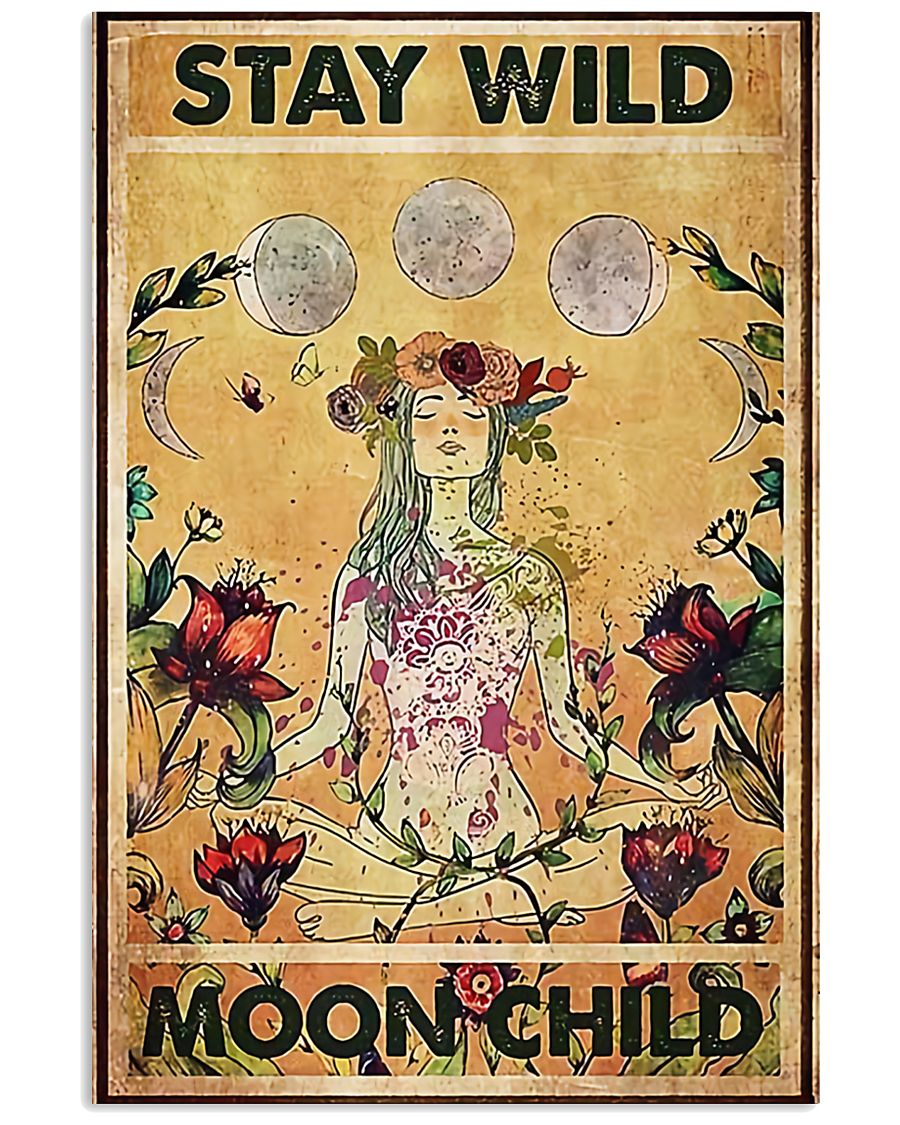 Stay wild moon child yoga 11x17 Poster