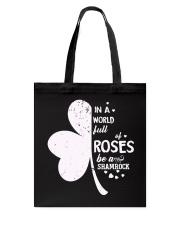 Not Roses Be A Shamrock Tote Bag thumbnail