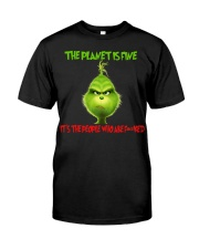 The Planet Is Fine Classic T-Shirt front
