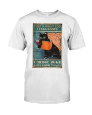 Drink Wine and know many things Classic T-Shirt thumbnail