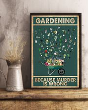 Gardening Because Murder Is Wrong 11x17 Poster lifestyle-poster-3