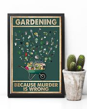 Gardening Because Murder Is Wrong 11x17 Poster lifestyle-poster-8