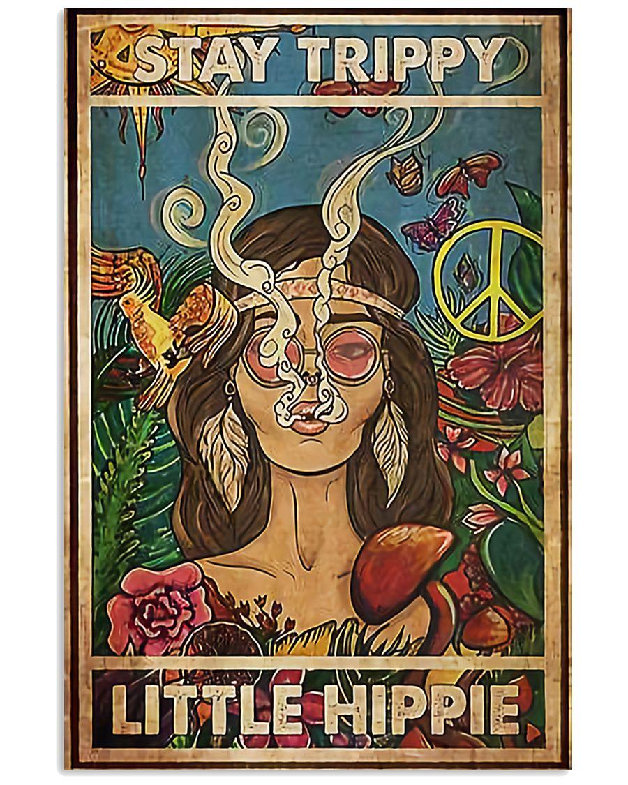 Stay Trippy Litle Hippie 11x17 Poster
