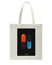 Which Pills To Take Tote Bag thumbnail