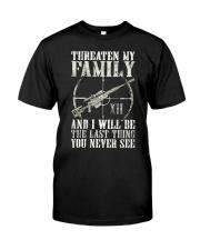 Threaten My Family Classic T-Shirt front