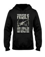 Threaten My Family Hooded Sweatshirt thumbnail