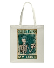 Your Butt Napkins My Lord Tote Bag thumbnail
