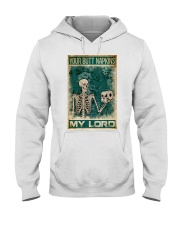 Your Butt Napkins My Lord Hooded Sweatshirt thumbnail