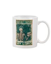Your Butt Napkins My Lord Mug thumbnail