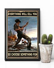 Everything Will Kill You 11x17 Poster lifestyle-poster-8