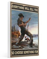 Everything Will Kill You 16x24 Gallery Wrapped Canvas Prints thumbnail