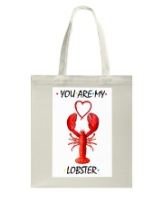 You are my lobster Tote Bag thumbnail