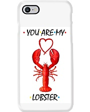 You are my lobster Phone Case thumbnail