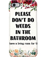 Please Don't Do Weeds In The Bathroom Phone Case thumbnail