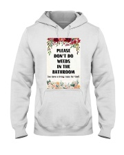 Please Don't Do Weeds In The Bathroom Hooded Sweatshirt thumbnail