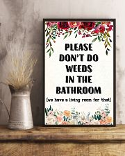 Please Don't Do Weeds In The Bathroom 11x17 Poster lifestyle-poster-3