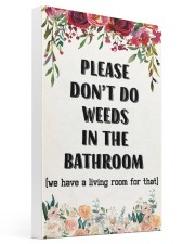 Please Don't Do Weeds In The Bathroom 16x24 Gallery Wrapped Canvas Prints thumbnail