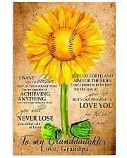 Sunflower To My Granddaughter 11x17 Poster front