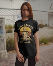 Chill Harder Than You Party Classic T-Shirt apparel-classic-tshirt-lifestyle-18
