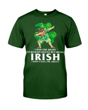 I Had The Right Classic T-Shirt front