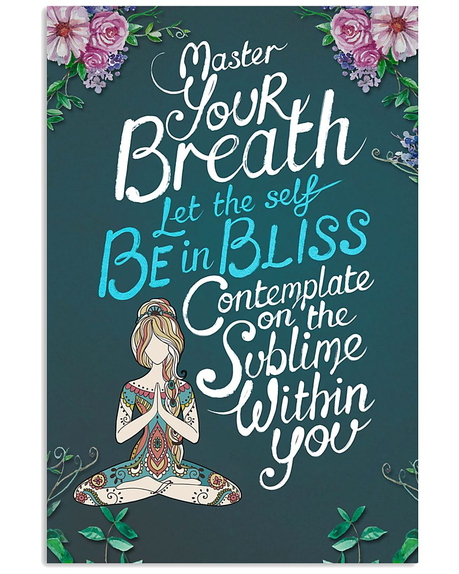 Be In Bliss 16x24 Poster