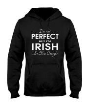 Not Perfect But Close Enough Hooded Sweatshirt thumbnail