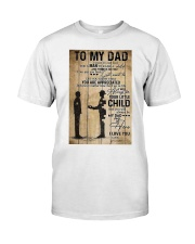 To My Dad I'll Always Be Your Little Boy Classic T-Shirt thumbnail