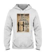 To My Dad I'll Always Be Your Little Boy Hooded Sweatshirt thumbnail