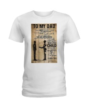 To My Dad I'll Always Be Your Little Boy Ladies T-Shirt thumbnail