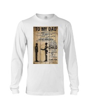 To My Dad I'll Always Be Your Little Boy Long Sleeve Tee thumbnail