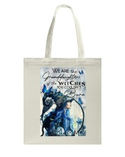 We Are The Granddaughters Of The Witches Tote Bag thumbnail
