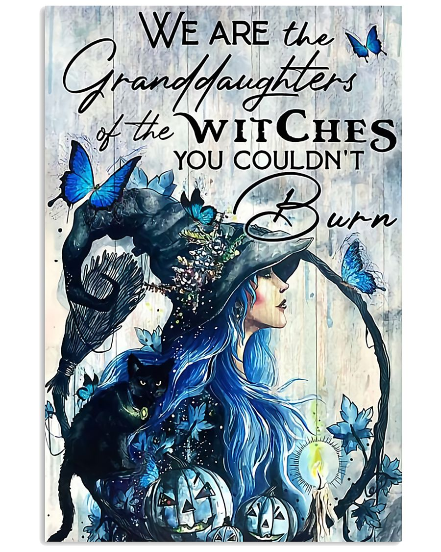 We Are The Granddaughters Of The Witches 11x17 Poster