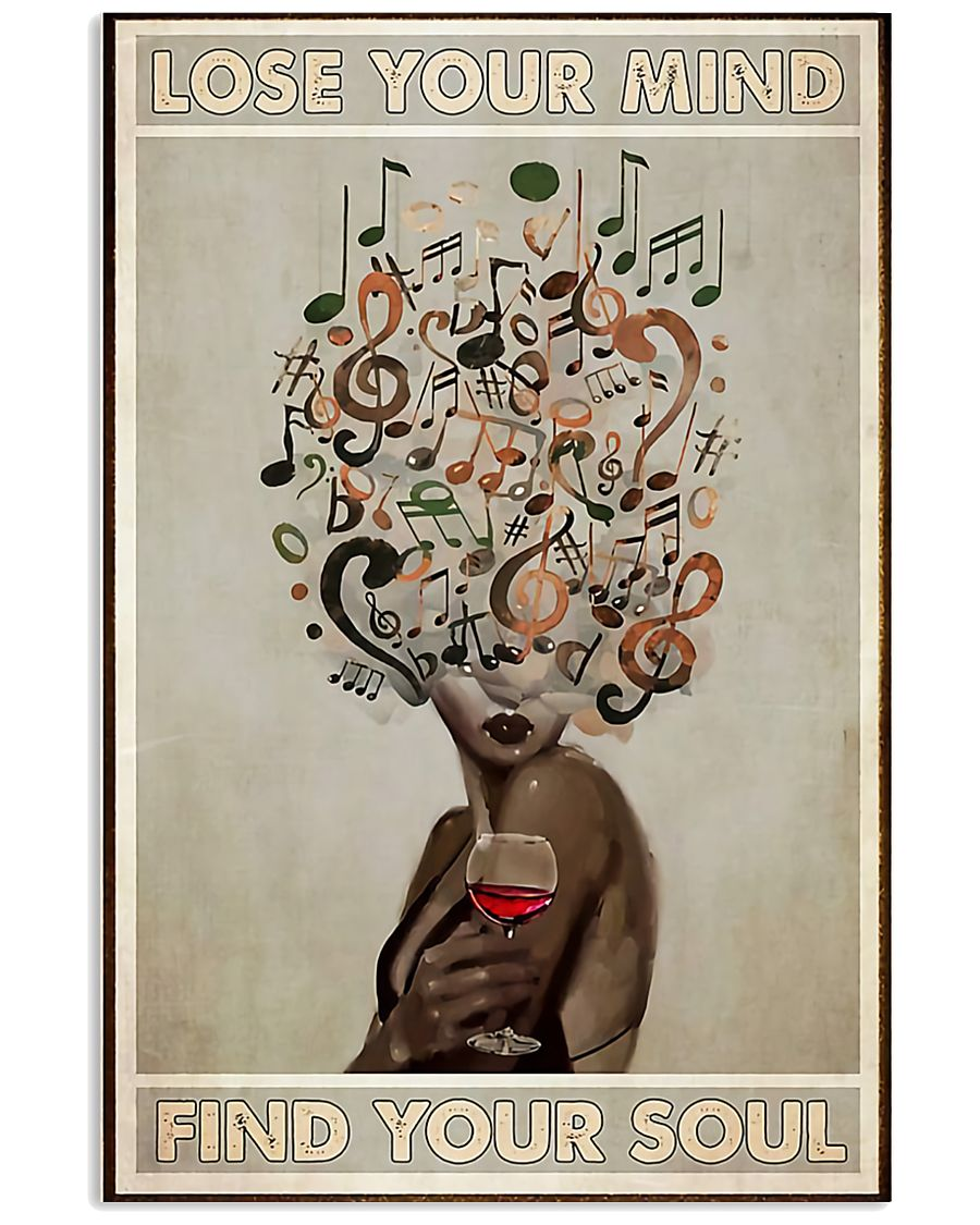 Lose Your Mind In Wine and Music 11x17 Poster