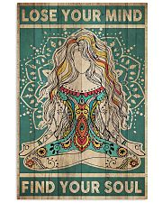 Lose Your Mind Find Your Soul 16x24 Poster front