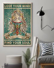 Lose Your Mind Find Your Soul 16x24 Poster lifestyle-poster-1