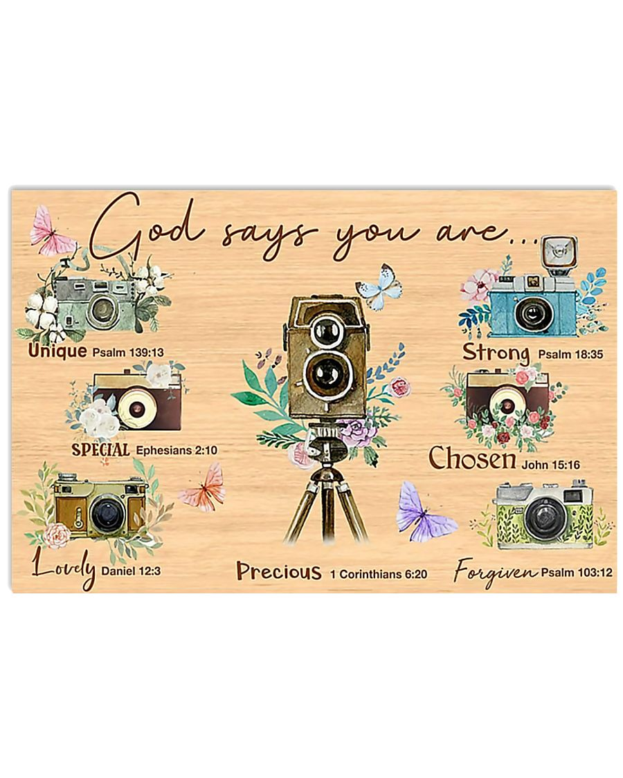 Photography God Says You Are 17x11 Poster