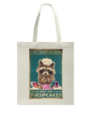 Raccoon Some Shut The Fucupcakes Tote Bag tile