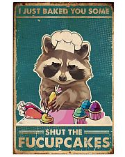 Raccoon Some Shut The Fucupcakes 11x17 Poster front