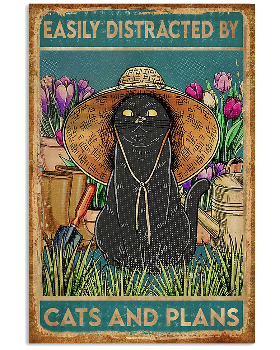 Easily Distracted By Cats And Garden 11x17 Poster