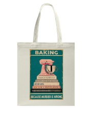 BAKING Because Murder Is Wrong Tote Bag thumbnail