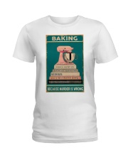 BAKING Because Murder Is Wrong Ladies T-Shirt thumbnail