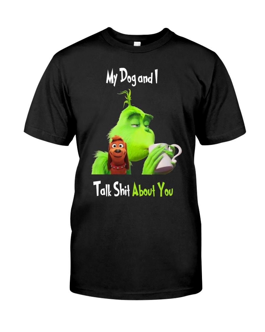 My Dog And Grinn Classic T-Shirt