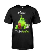 My Dog And Grinn Classic T-Shirt front