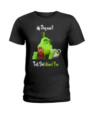 My Dog And Grinn Ladies T-Shirt thumbnail