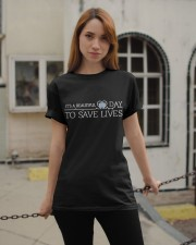 Save Lives Classic T-Shirt apparel-classic-tshirt-lifestyle-19