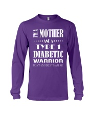 I'm Mother And Type 1 Diabetic Warrior  Long Sleeve Tee thumbnail