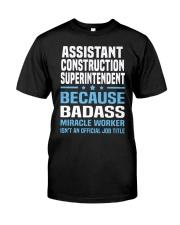 Assistant Construction Superintendent Ts Classic T-Shirt thumbnail