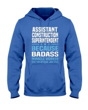 Assistant Construction Superintendent Ts Hooded Sweatshirt front