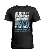 Assistant Construction Superintendent Ts Ladies T-Shirt thumbnail