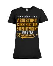 Assistant Construction Superinten Premium Fit Ladies Tee thumbnail